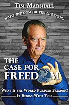 Free: The Case for Freedom (The Freedom Driven Life Series)