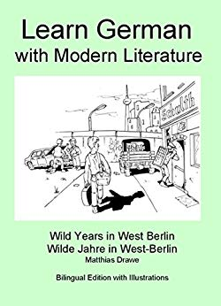Free: Learn German with Modern Literature – Wild Years in West Berlin