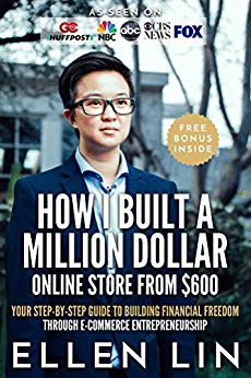 Free: How I Built a Million Dollar Online Store From $600