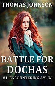 Free: Battle for Dochas (#1 Encountering Aylin)