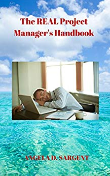 The REAL Project Manager's Handbook