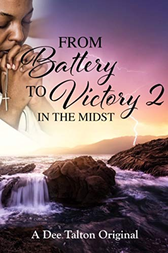 Free: From Battery to Victory 2: In the Midst