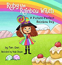 Ruby the Rainbow Witch: A Picture-Perfect Day