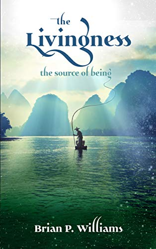 Free: The Livingness: The Source of Being