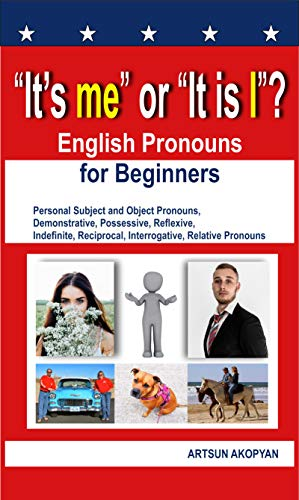"Free: ""It's me"" or ""It is I""? English Pronouns for Beginners"