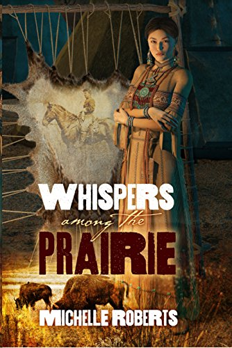 Whispers Among The Prairie