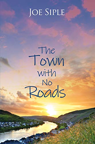 Free: The Town with No Roads