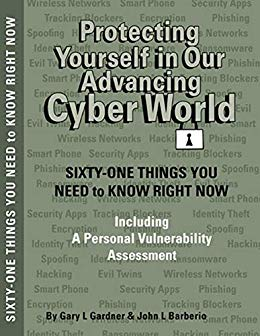 Protecting Yourself In Our Advancing Cyber World