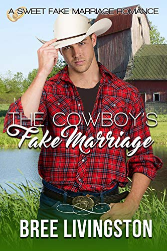 Free: The Cowboy's Fake Marriage