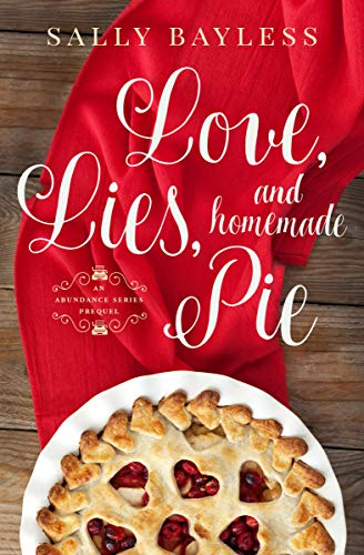 Free: Love, Lies, and Homemade Pie
