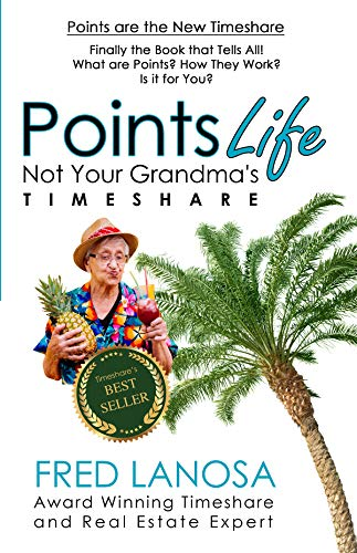 Free: PointsLife: Not Your Grandma's Timeshare