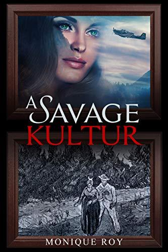 A Savage Kultur