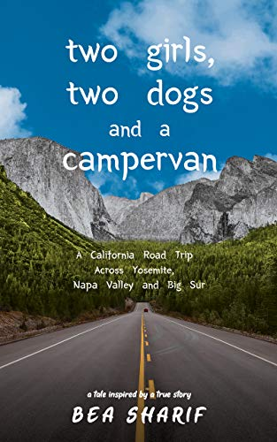 Free: Two Girls, Two Dogs and a Campervan