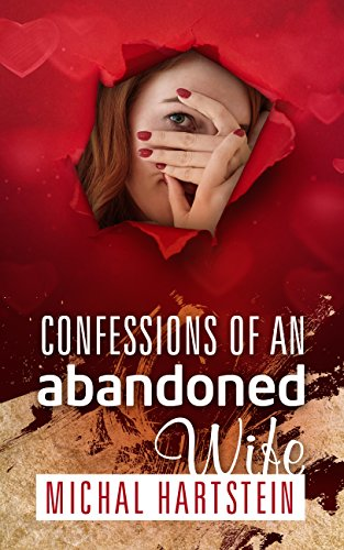 Free: Confessions of an Abandoned Wife