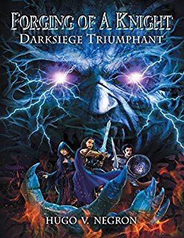 Forging of a Knight, Darksiege Triumphant