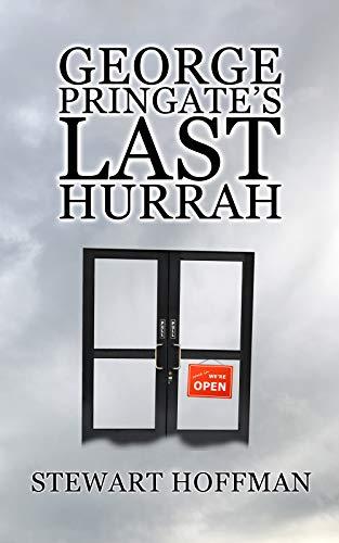 George Pringate's Last Hurrah