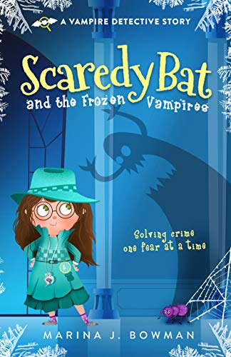 Free: Scaredy Bat and the Frozen Vampires