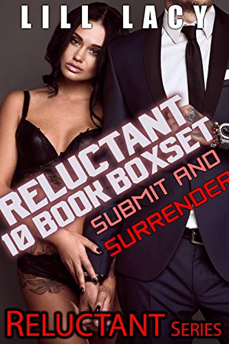 Reluctant 10 Book Boxset: Submit and Surrender