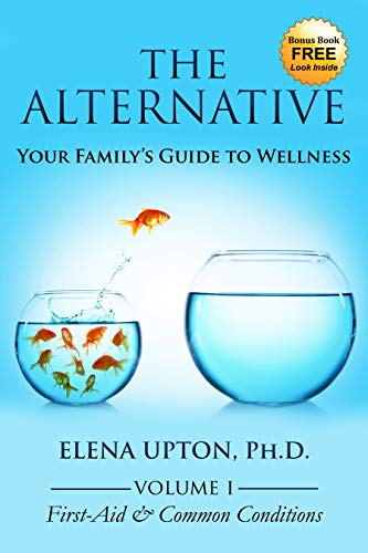 The Alternative: Your Family's Guide to Wellness