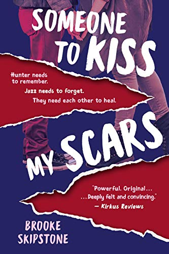 Someone To Kiss My Scars