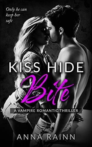 Free: Kiss Hide Bite: A Vampire Romantic Thriller