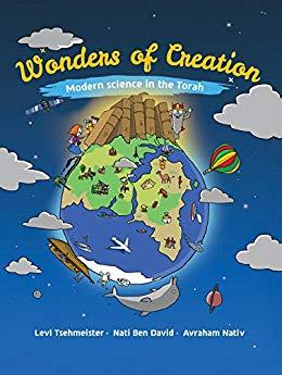 Free: Wonders of Creation: Modern Science in the Torah