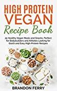High Protein Vegan Recipe Book