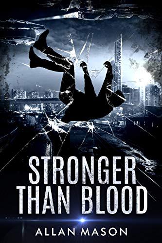 Stronger than Blood