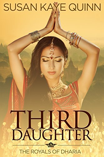 Free: Third Daughter (The Royals of Dharia, Book One)
