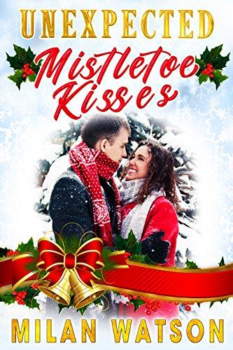 Free: Unexpected Mistletoe Kisses