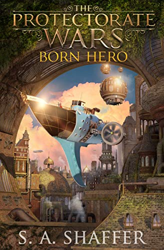 Free: The Protectorate Wars: Born Hero