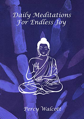 Daily Meditations: For Endless Joy