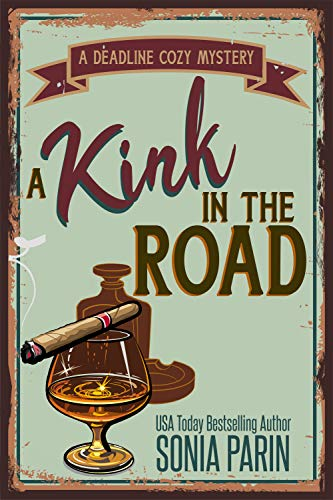 A Kink in the Road (A Deadline Cozy Mystery Book 7)