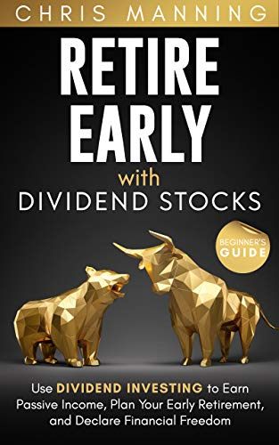 Retire Early with Dividend Stocks