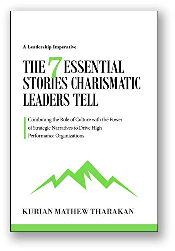 Free: The 7 Essential Stories Charismatic Leaders Tell
