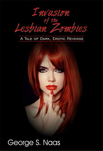 Free: Invasion of the Lesbian Zombies