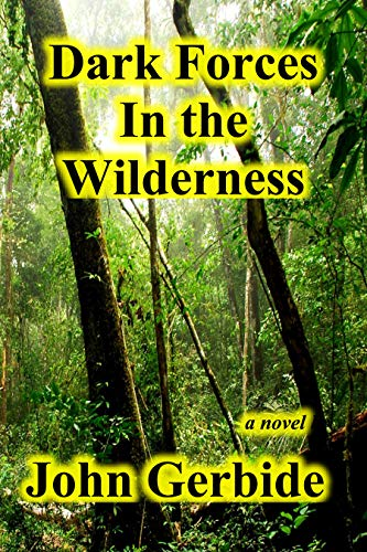 Dark Forces in the Wilderness