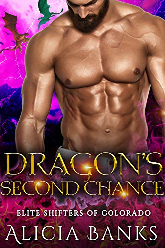 Dragon's Second Chance (Elite Shifters of Colorado Book 2)