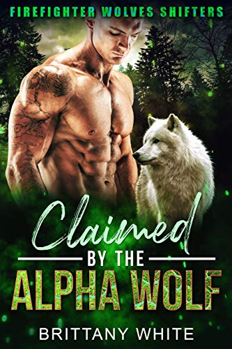 Claimed By The Alpha Wolf