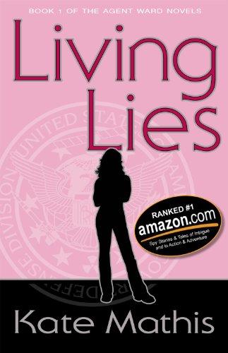 Free: Living Lies (Agent Ward Novels Book 1)