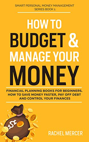 How to Budget & Manage Your Money