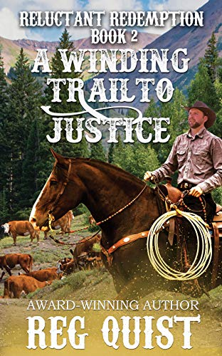 A Winding Trail to Justice (Reluctant Redemption Book 2)