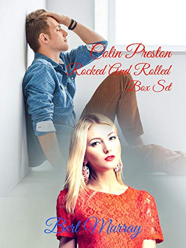 Free: Colin Preston Rocked And Rolled Box Set (Books 1 – 3)
