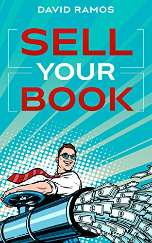 Free: Sell Your Book: A Beginner's Guide To Book Marketing