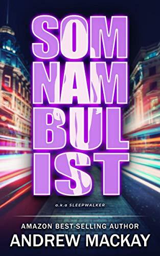 Free: Somnambulist