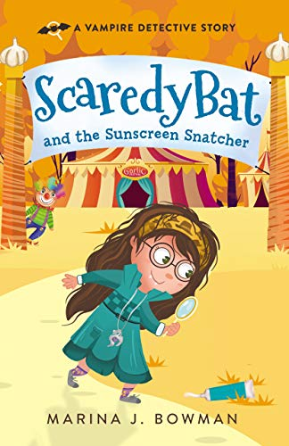 Free: Scaredy Bat and the Sunscreen Snatcher