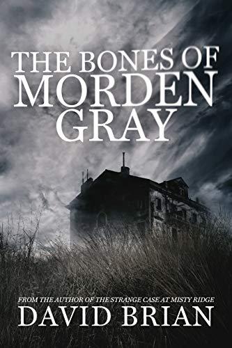 The Bones of Morden Gray