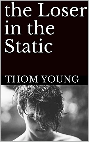 Free: The Loser in the Static