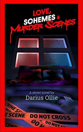 Love, Schemes and Murder Scenes
