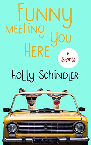 Funny Meeting You Here: 6 Shorts